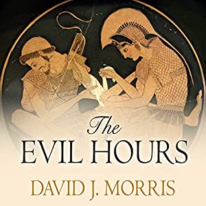 The Evil Hours Audiobook