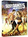 Sexy Dance 5 : All in Vegas