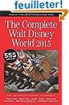 The Complete Walt Disney World 2015