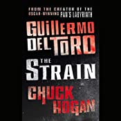 The Strain: Book One of the Strain Trilogy | Guillermo del Toro, Chuck Hogan