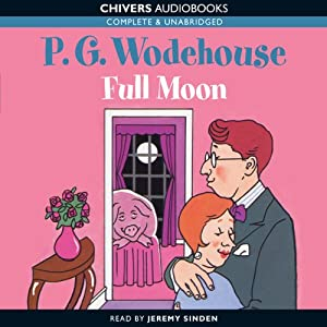 Full Moon | [P.G. Wodehouse]