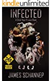 INFECTED (Click Your Poison Book 1)