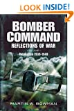 Bomber Command: Reflections of War: Cover of Darkness 1939 - May 1942 v. 1: Retaliation 1939-1941
