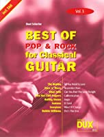 Best of Pop & Rock for Classical Guitar Solf. & Tab Vol.3