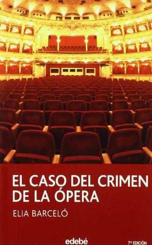 El caso del crimen de la ópera (Periscopio Nuevo) - Barcelé Elia - Libro