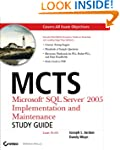 MCTS: Microsoft SQL Server 2005 Imple...