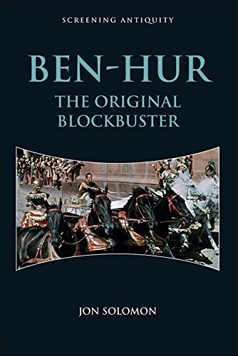 ben-hur-the-original-blockbuster-screening-antiquity-eup