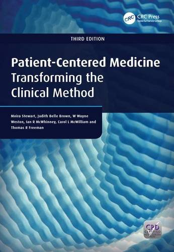 Patient-Centered Medicine, Third Edition: Transforming the Clinical Method (Patientcentered Care Series)