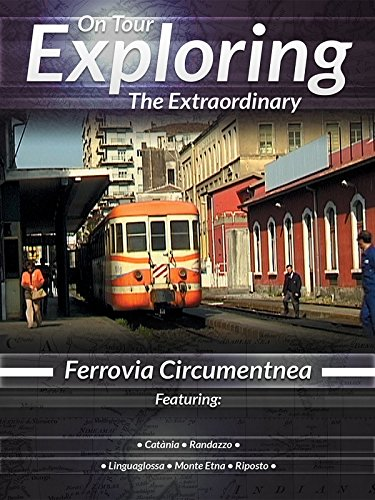On Tour Exploring the Extraordinary Ferrovia Circumentnea