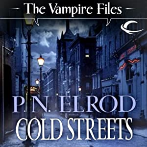 Cold Streets: Vampire Files, Book 10 | [P. N. Elrod]
