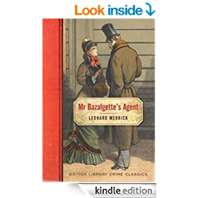 Mr Bazalgette's Agent (British Library Crime Classics)