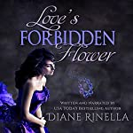 Love's Forbidden Flower | Diane Rinella
