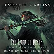 The Lord of Death: The Age of Dawn Book 2   Everet Martins