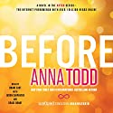 Before: After, Book 5 Hörbuch von Anna Todd Gesprochen von: Shane East, Jason Carpenter, Grace Grant