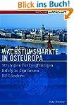 Wachstumsm�rkte in Osteuropa: Strateg...