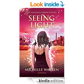 Seeing Light (The Seraphina Parrish Trilogy Book 3)
