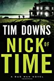 Nick of Time (A Bug Man Novel)
