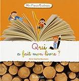 echange, troc Anne-Sophie Baumann - Qui a fait mon livre ?