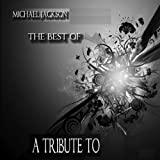 Tribute to Michael Jackson : The Best Of