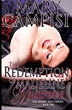 The Redemption of Madeline Munrove (The Model Wife) (Volume 1)
