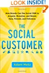 The Social Customer: How Brands Can U...