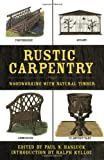 img - for Rustic Carpentry: Woodworking with Natural Timber book / textbook / text book