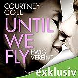 Until We Fly: Ewig vereint