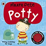 Pirate Pete's Potty: A Ladybird potty training book