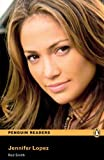 Jennifer Lopez, Level 1, Penguin Readers (2nd Edition) (Penguin Readers, Level 1)