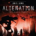 Alienation: A C.H.A.O.S. Novel, Book 2 Audiobook by Jon S. Lewis Narrated by Kelly Ryan Dolan