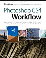 Photoshop CS4 Workflow: The Digital Photographer`s Guide ebook download