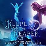 Keeper vs. Reaper: Graveyard Guardians, Book 1 | Jennifer Malone Wright