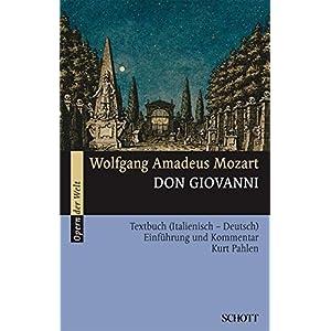 Don Giovanni: Einführung und Kommentar. Textbuch/Libretto. (Opern der Welt)