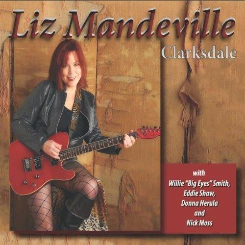 Liz Mandeville - Clarksdale Nick Moss