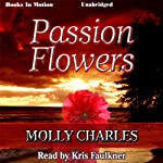 Passion Flowers | Molly Charles