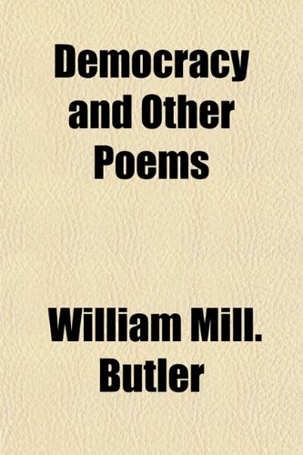 Democracy and Other Poems