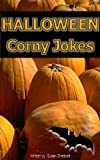 Halloween Corny Jokes and Humor (Holiday corny joke books)