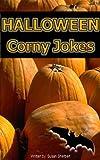 Halloween Corny Jokes and Humor (Holiday corny joke books)
