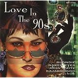 Love In The 90s