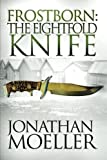 img - for Frostborn: The Eightfold Knife (Volume 2) book / textbook / text book