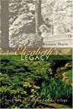 img - for Elizabeth's Legacy: Book Two of the Clearharbour Trilogy book / textbook / text book