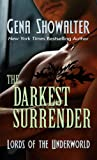 The Darkest Surrender (Lords of the Underworld) Gena Showalter