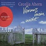 Vermiss mein nicht | Cecelia Ahern