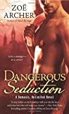Dangerous Seduction: A Nemesis Unlimited Novel	 by  Zoë Archer in stock, buy online here