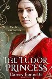 The Tudor Princess