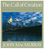 img - for The Call of Creation: Nature's Invitation to Worship book / textbook / text book