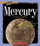 Mercury (True Books: Space)