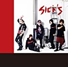 SICK'S(LIMITED EDITION)(DVD付)(在庫あり。)