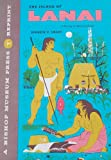 img - for The Island of Lanai: A Survey of Native Culture (Bulletin 12) book / textbook / text book