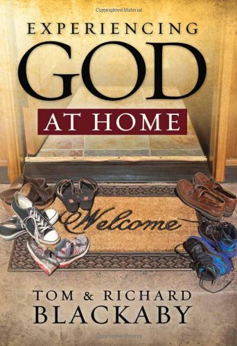 Experiencing God at Home, Blackaby, Richard; Blackaby, Tom